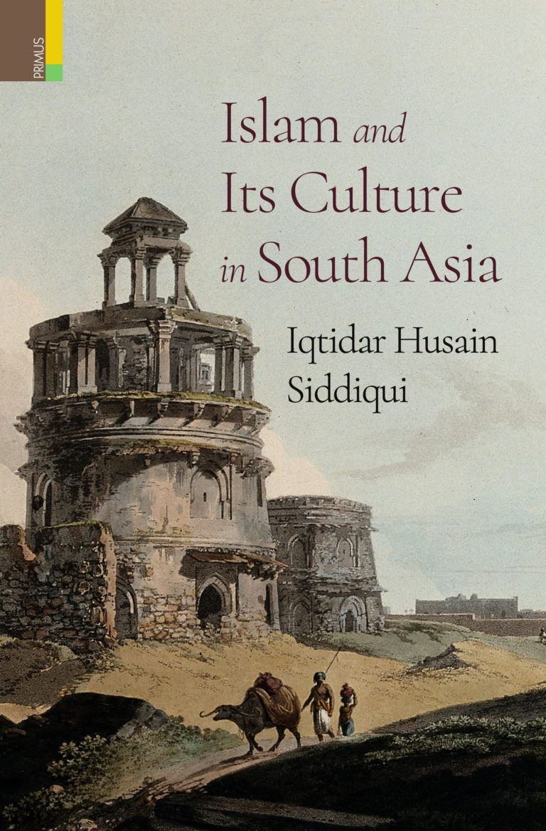 Islam and Its Culture in South Asia - PrimusBooks